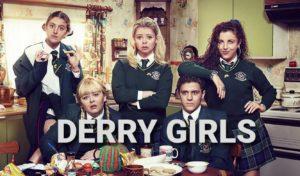 Home Page - Derry Girls Poster